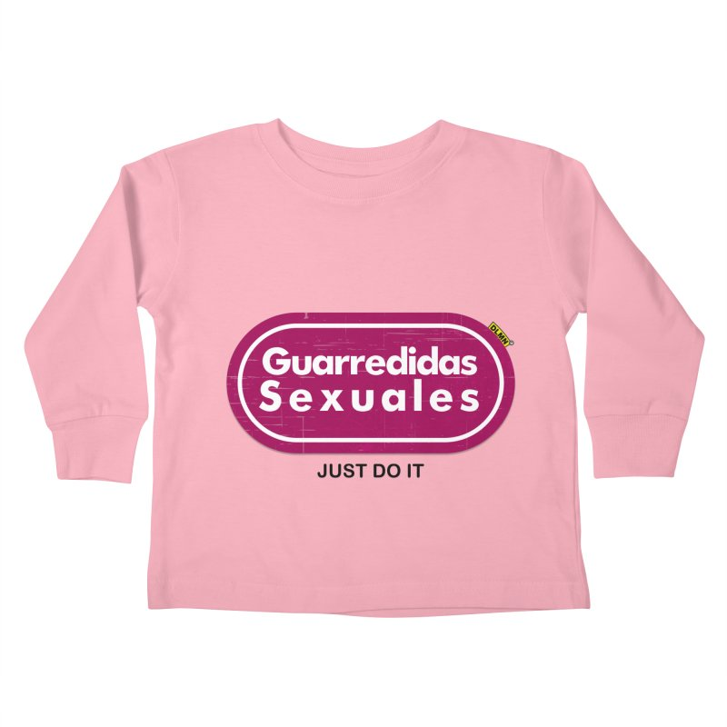 Guarredidas Sexuales Kids Toddler Longsleeve T-Shirt by mrdelman's Artist Shop