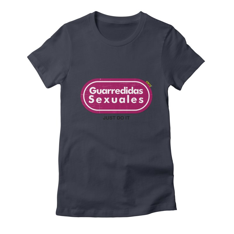 Guarredidas Sexuales Women's Fitted T-Shirt by mrdelman's Artist Shop