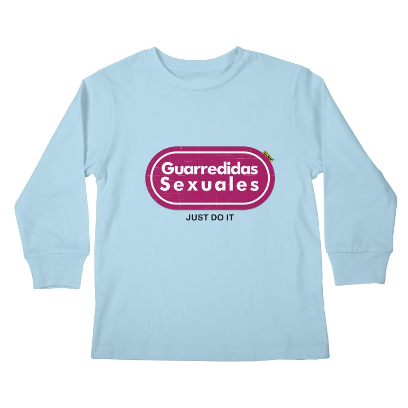 Guarredidas Sexuales Kids Longsleeve T-Shirt by mrdelman's Artist Shop