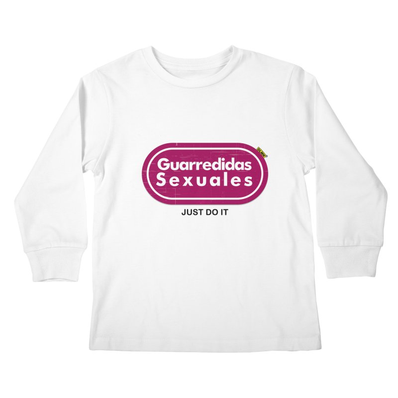 Guarredidas Sexuales Kids Longsleeve T-Shirt by mrdelman's Artist Shop