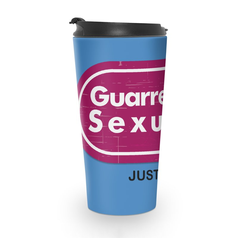 Guarredidas Sexuales Accessories Travel Mug by mrdelman's Artist Shop
