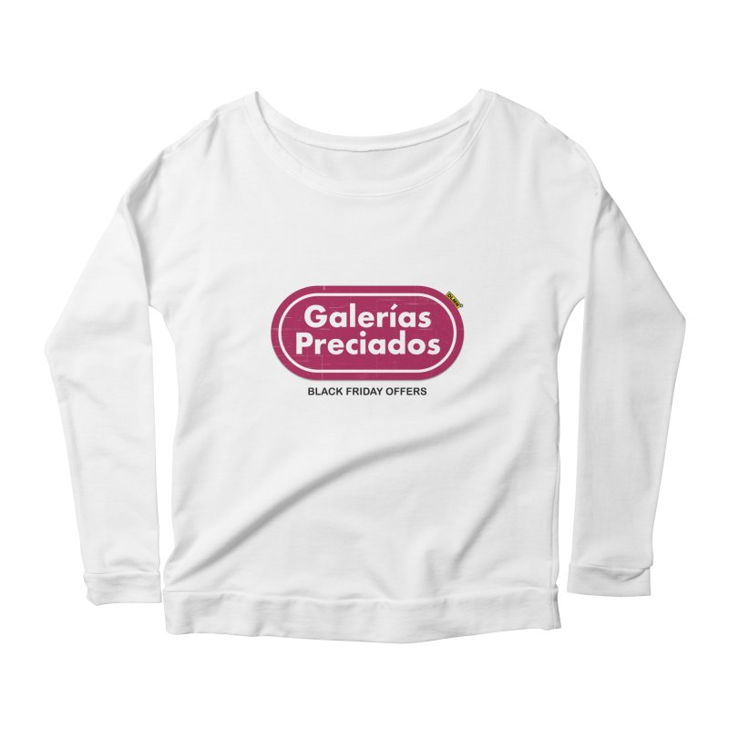 Galerías Preciados Women's Scoop Neck Longsleeve T-Shirt by mrdelman's Artist Shop