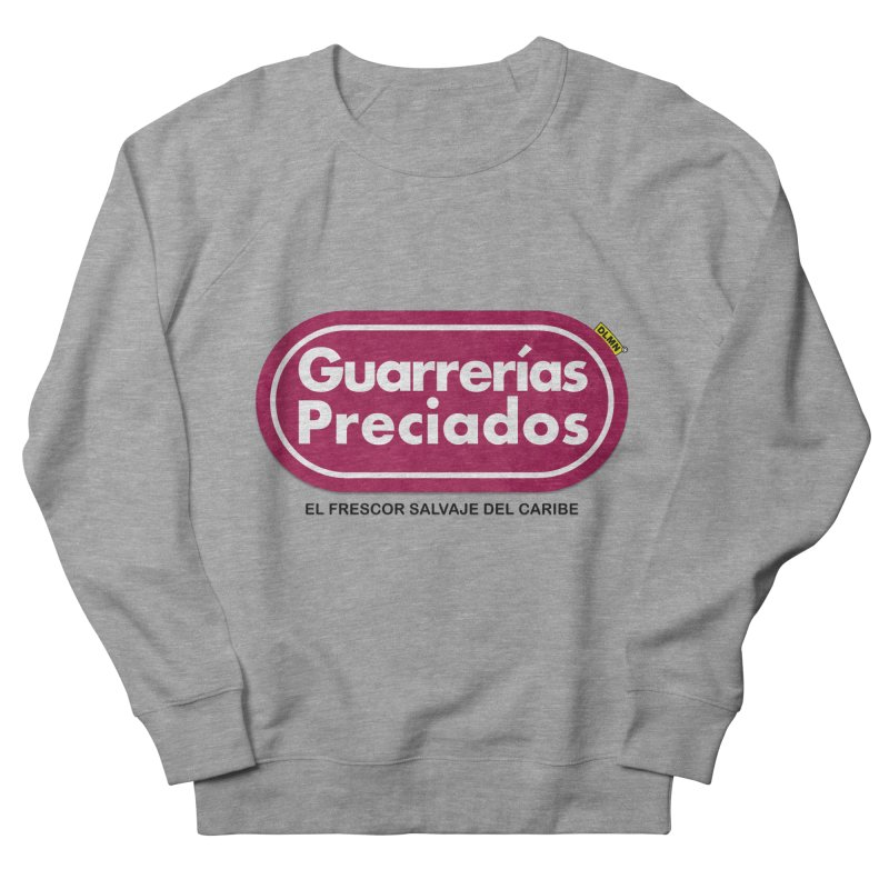 Guarrerías Preciados Women's French Terry Sweatshirt by mrdelman's Artist Shop