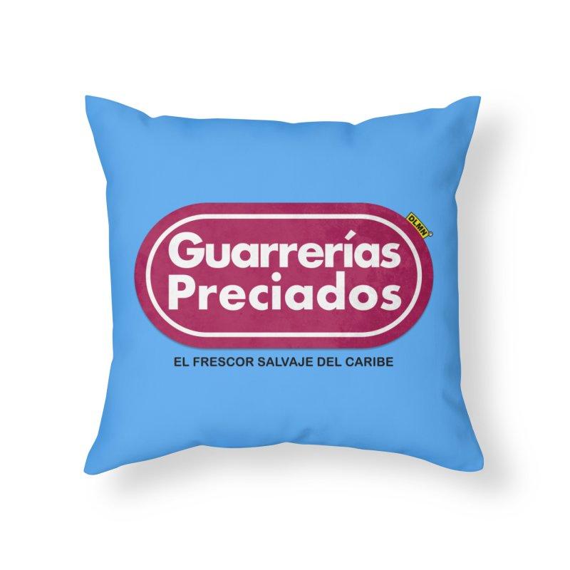 Guarrerías Preciados Home Throw Pillow by mrdelman's Artist Shop