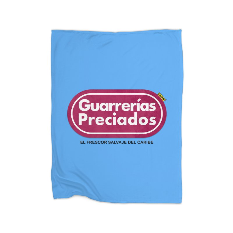 Guarrerías Preciados Home Blanket by mrdelman's Artist Shop