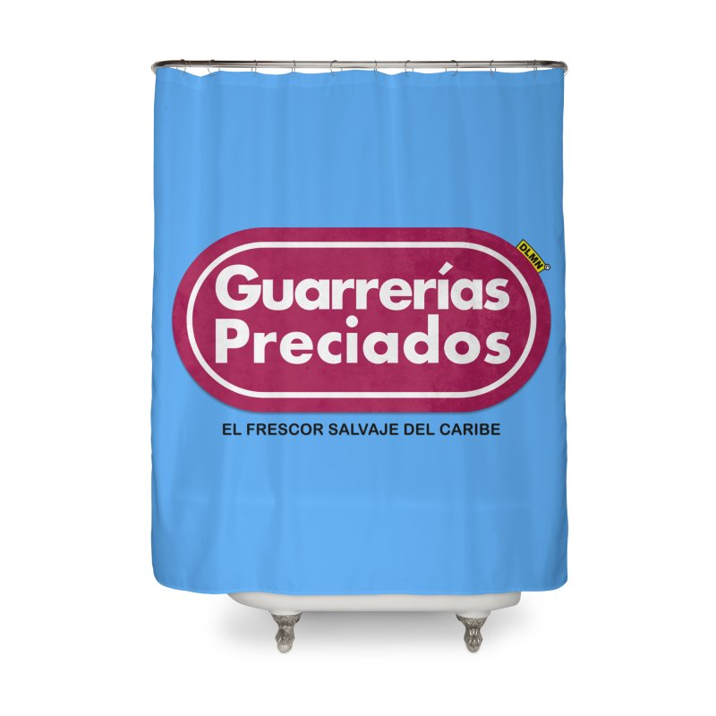 Guarrerías Preciados Home Shower Curtain by mrdelman's Artist Shop