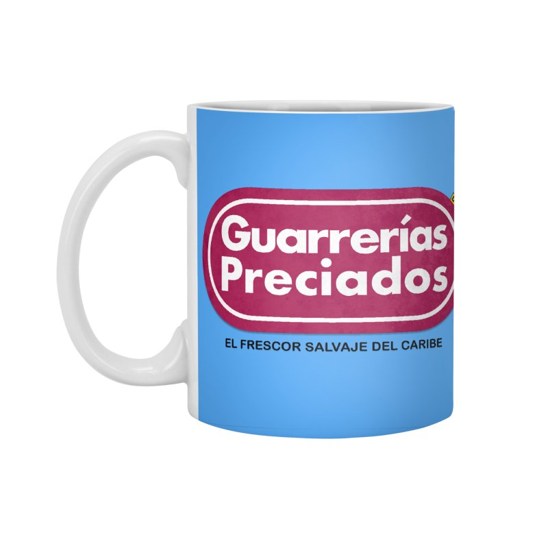 Guarrerías Preciados Accessories Standard Mug by mrdelman's Artist Shop