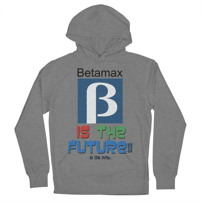 Betamax is the future!! (in the 70s) Women's Pullover Hoody by mrdelman's Artist Shop