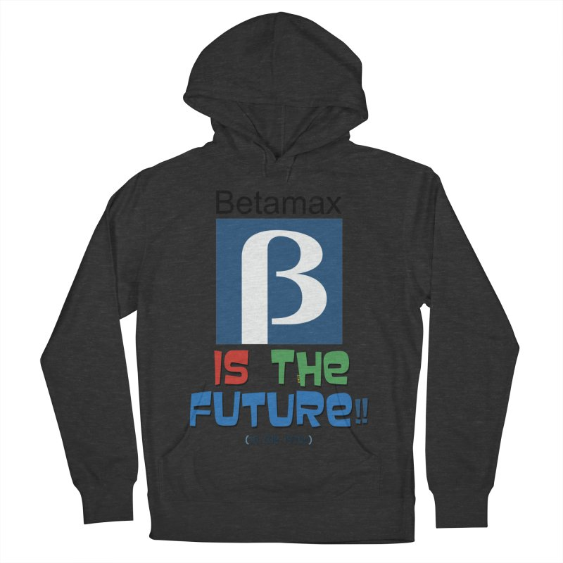 Betamax is the future!! (in the 70s) Men's French Terry Pullover Hoody by mrdelman's Artist Shop