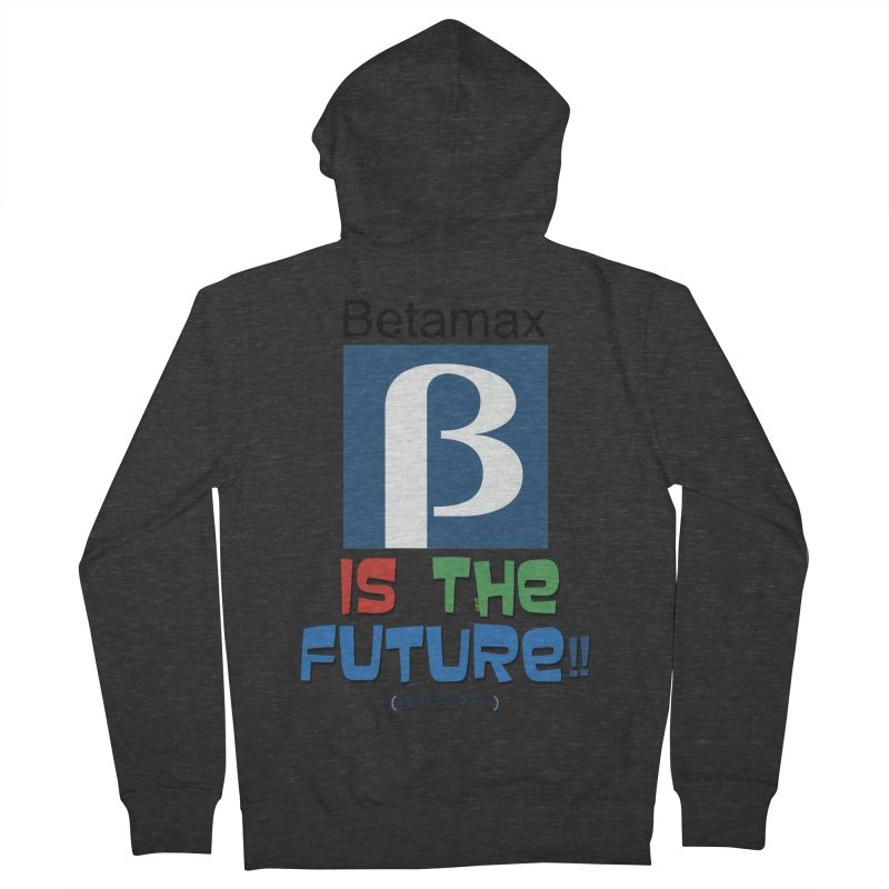 Betamax is the future!! (in the 70s) Women's French Terry Zip-Up Hoody by mrdelman's Artist Shop