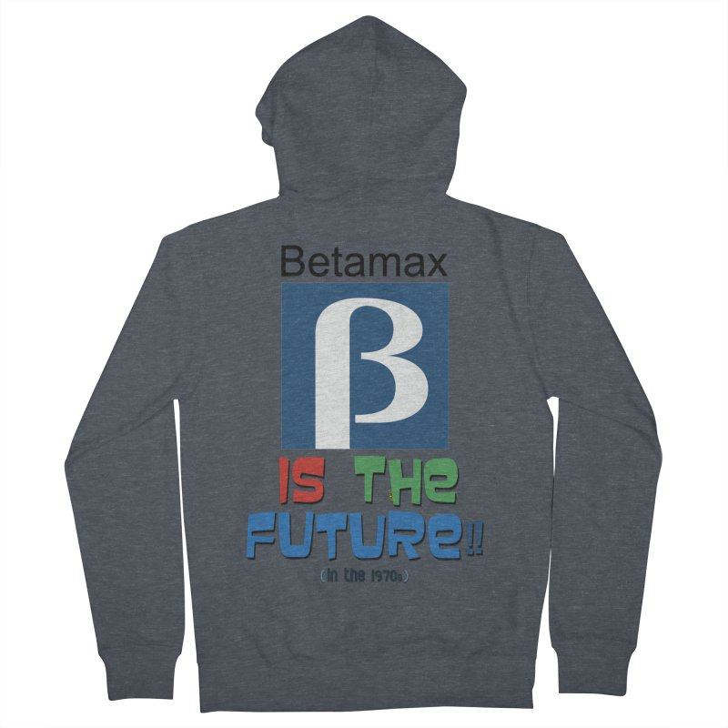 Betamax is the future!! (in the 70s) Men's French Terry Zip-Up Hoody by mrdelman's Artist Shop