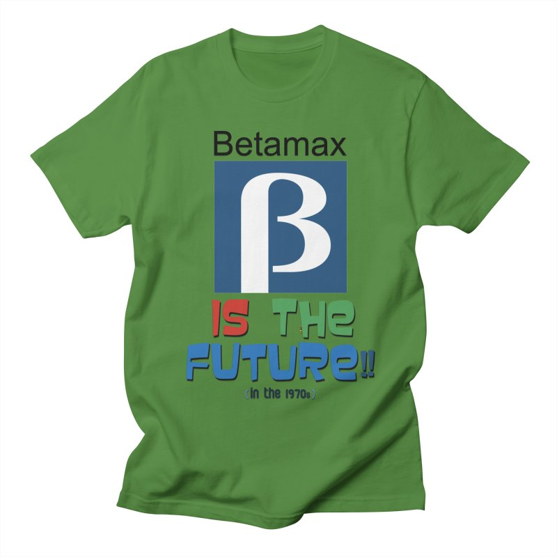 Betamax is the future!! (in the 70s) Men's T-Shirt by mrdelman's Artist Shop