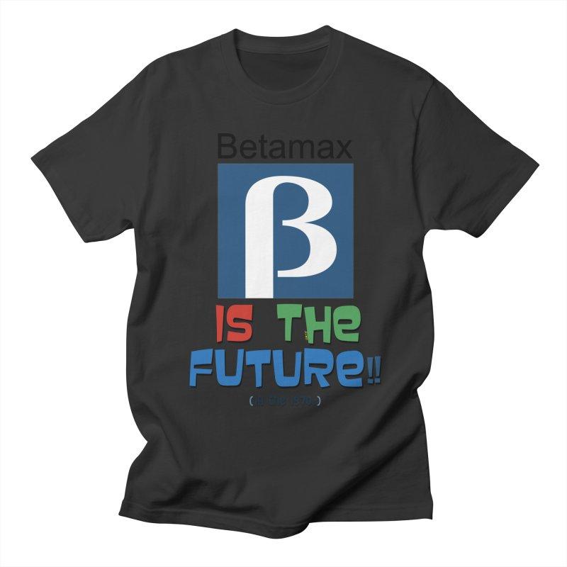 Betamax is the future!! (in the 70s) Men's Regular T-Shirt by mrdelman's Artist Shop
