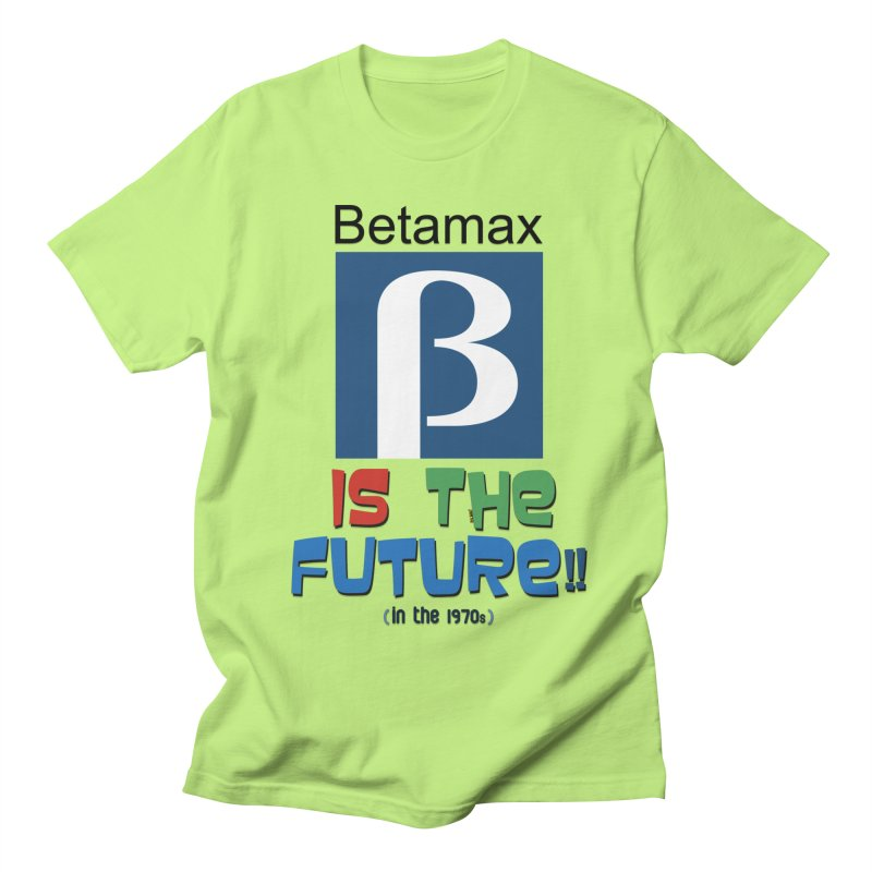 Betamax is the future!! (in the 70s) Women's T-Shirt by mrdelman's Artist Shop