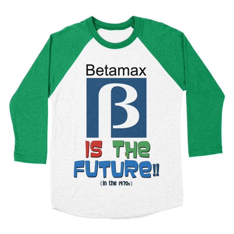 Betamax is the future!! (in the 70s) Men's Baseball Triblend Longsleeve T-Shirt by mrdelman's Artist Shop