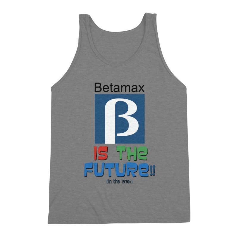 Betamax is the future!! (in the 70s) Men's Tank by mrdelman's Artist Shop