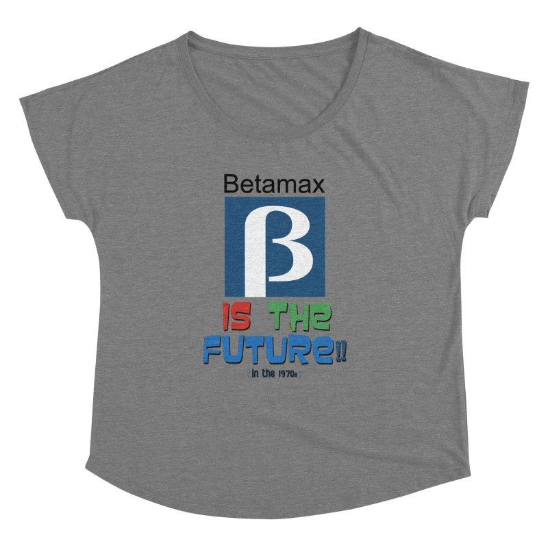 Betamax is the future!! (in the 70s) Women's Scoop Neck by mrdelman's Artist Shop