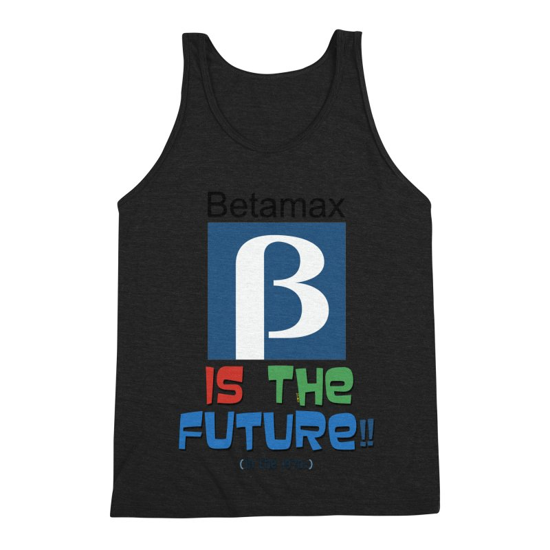 Betamax is the future!! (in the 70s) Men's Triblend Tank by mrdelman's Artist Shop