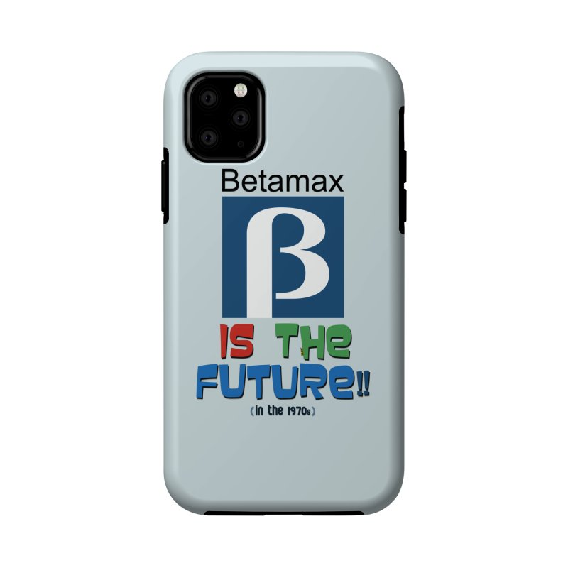 Betamax is the future!! (in the 70s) Accessories Phone Case by mrdelman's Artist Shop