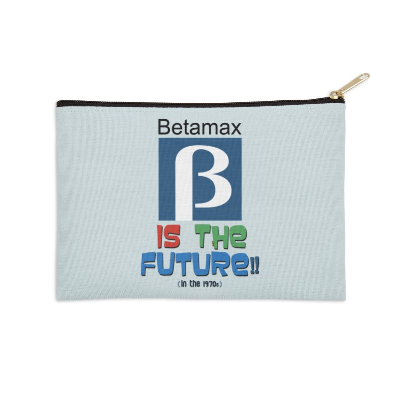 Betamax is the future!! (in the 70s) Accessories Zip Pouch by mrdelman's Artist Shop
