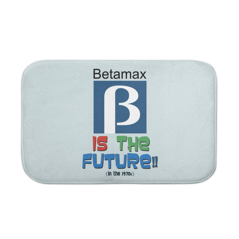 Betamax is the future!! (in the 70s) Home Bath Mat by mrdelman's Artist Shop