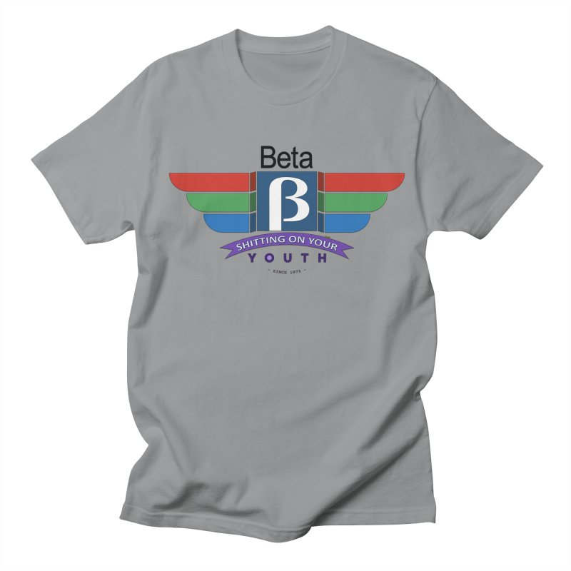 Beta, shitting on your youth since 1975 Men's Regular T-Shirt by mrdelman's Artist Shop