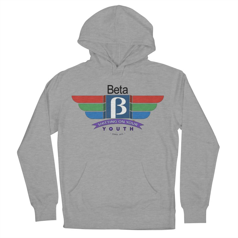 Beta, shitting on your youth since 1975 Men's French Terry Pullover Hoody by mrdelman's Artist Shop