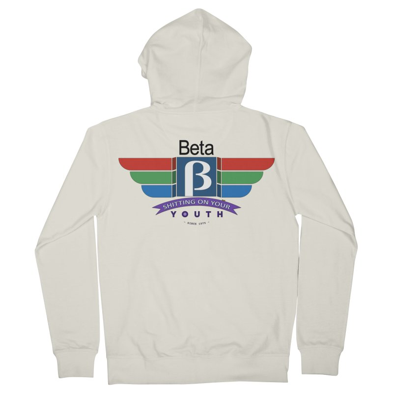 Beta, shitting on your youth since 1975 Men's Zip-Up Hoody by mrdelman's Artist Shop