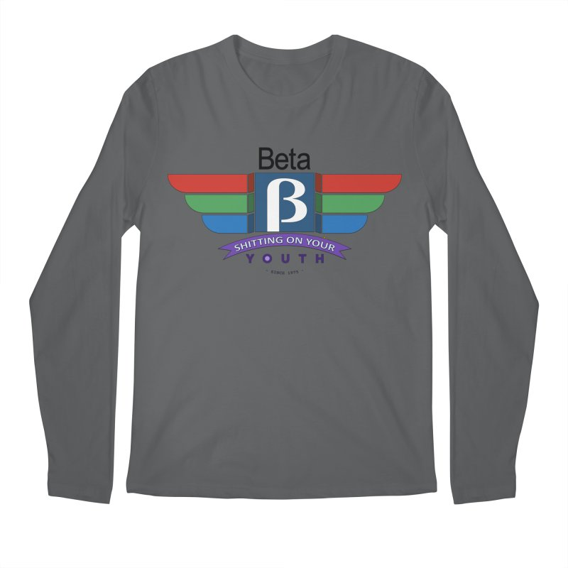 Beta, shitting on your youth since 1975 Men's Regular Longsleeve T-Shirt by mrdelman's Artist Shop