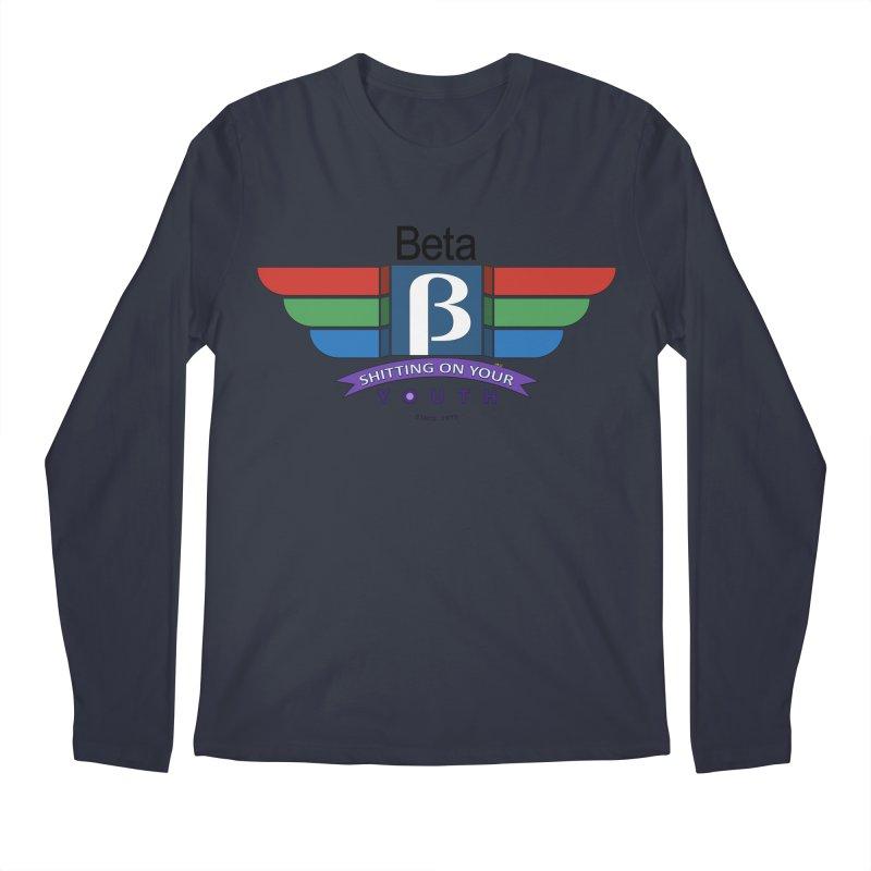 Beta, shitting on your youth since 1975 Men's Regular Longsleeve T-Shirt by mrdelman's Artist Shop