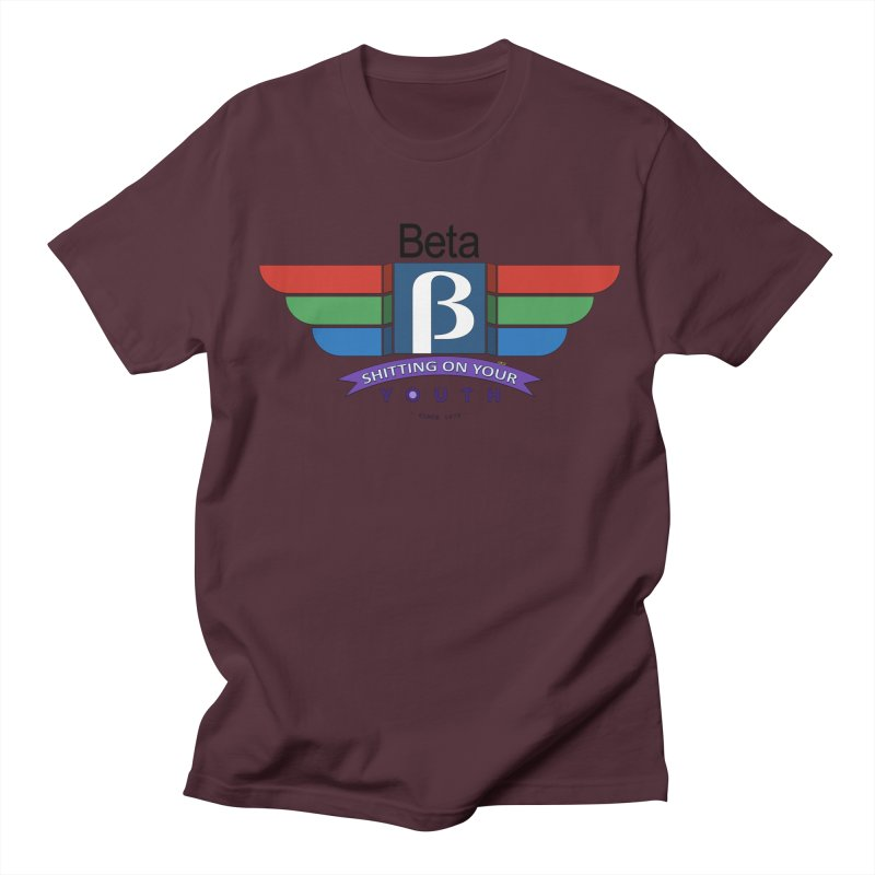Beta, shitting on your youth since 1975 Women's Regular Unisex T-Shirt by mrdelman's Artist Shop