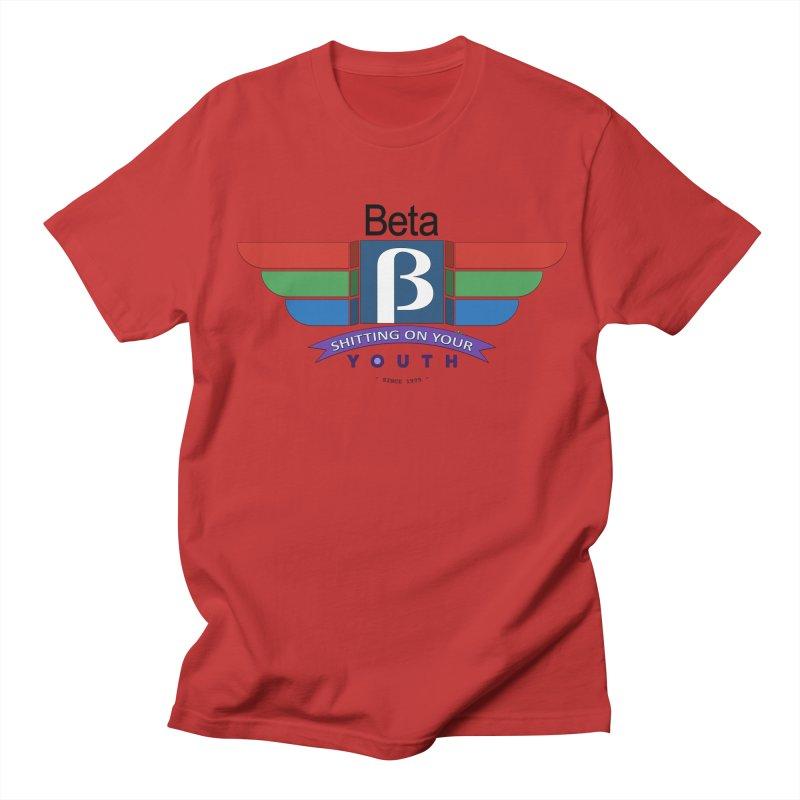 Beta, shitting on your youth since 1975 Women's Regular Unisex T-Shirt by mrdelman's Artist Shop
