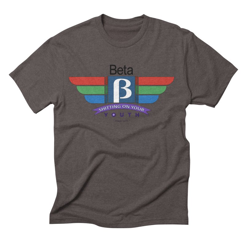 Beta, shitting on your youth since 1975 Men's Triblend T-Shirt by mrdelman's Artist Shop