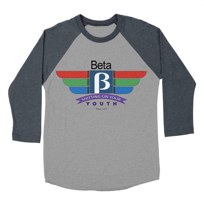 Beta, shitting on your youth since 1975 Men's Baseball Triblend T-Shirt by mrdelman's Artist Shop