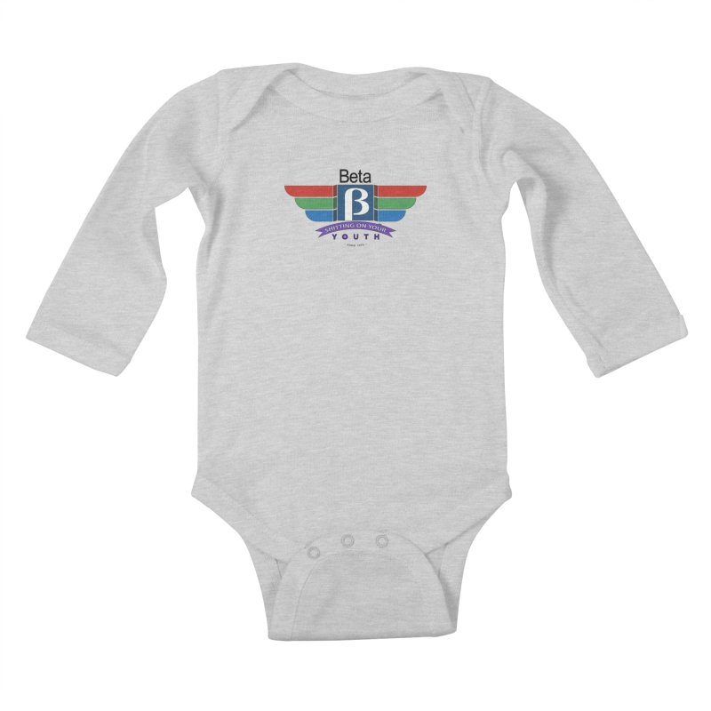 Beta, shitting on your youth since 1975 Kids Baby Longsleeve Bodysuit by mrdelman's Artist Shop