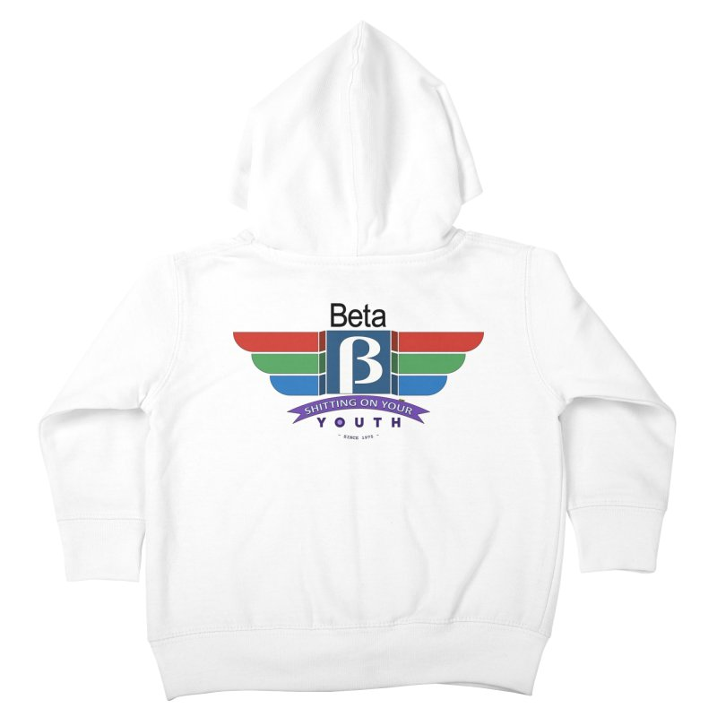 Beta, shitting on your youth since 1975 Kids Toddler Zip-Up Hoody by mrdelman's Artist Shop