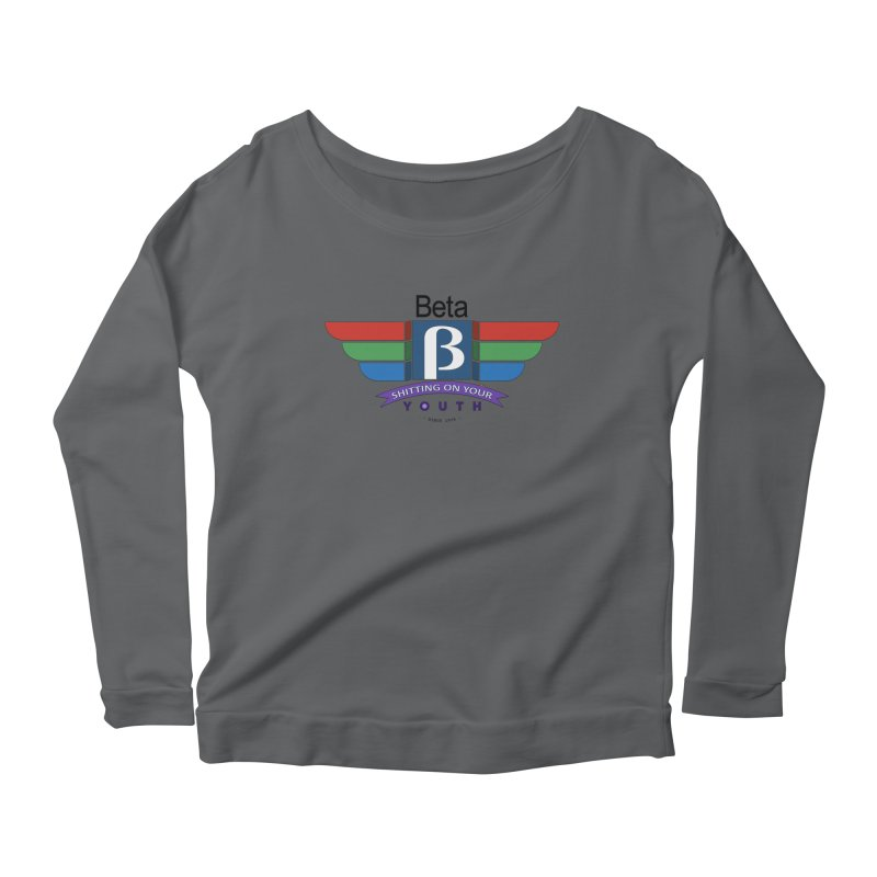 Beta, shitting on your youth since 1975 Women's Longsleeve T-Shirt by mrdelman's Artist Shop