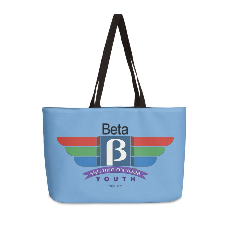 Beta, shitting on your youth since 1975 Accessories Weekender Bag Bag by mrdelman's Artist Shop