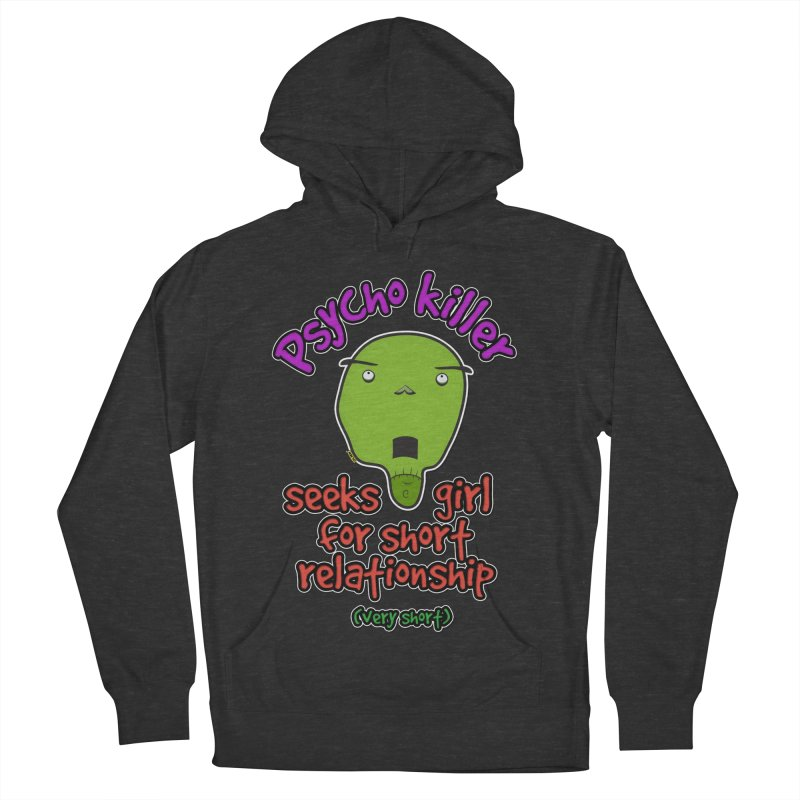 Psycho killer looking for love Women's Pullover Hoody by mrdelman's Artist Shop