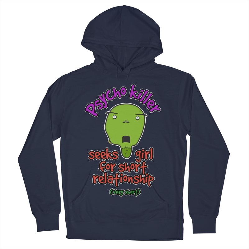 Psycho killer looking for love Women's French Terry Pullover Hoody by mrdelman's Artist Shop