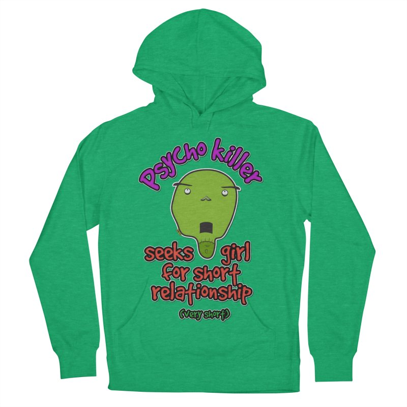 Psycho killer looking for love Men's French Terry Pullover Hoody by mrdelman's Artist Shop