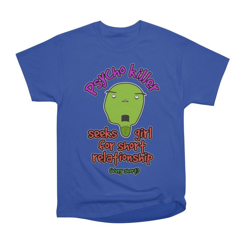 Psycho killer looking for love Men's Heavyweight T-Shirt by mrdelman's Artist Shop