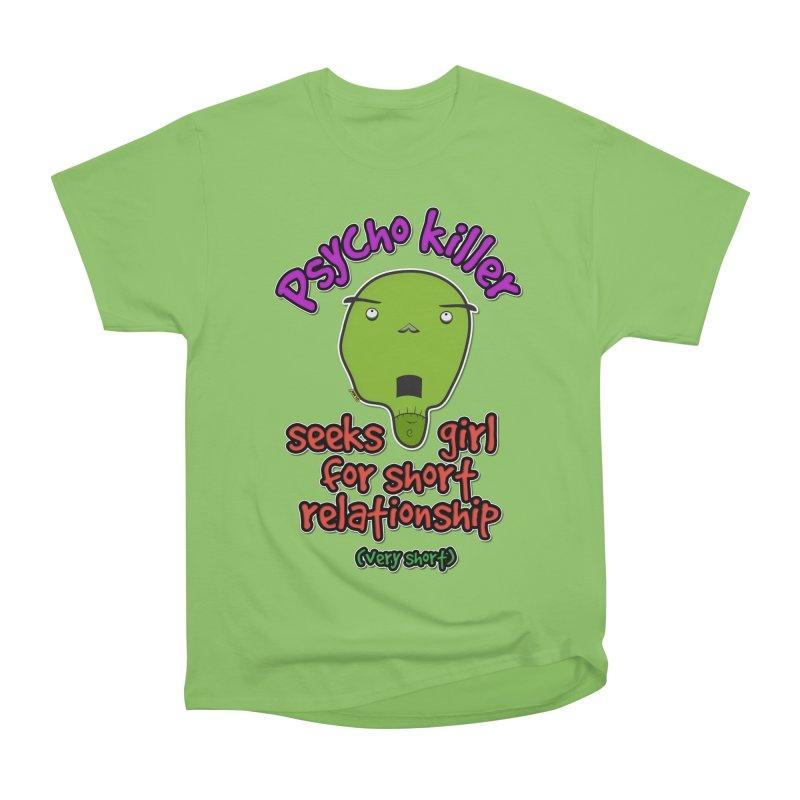 Psycho killer looking for love Women's Heavyweight Unisex T-Shirt by mrdelman's Artist Shop
