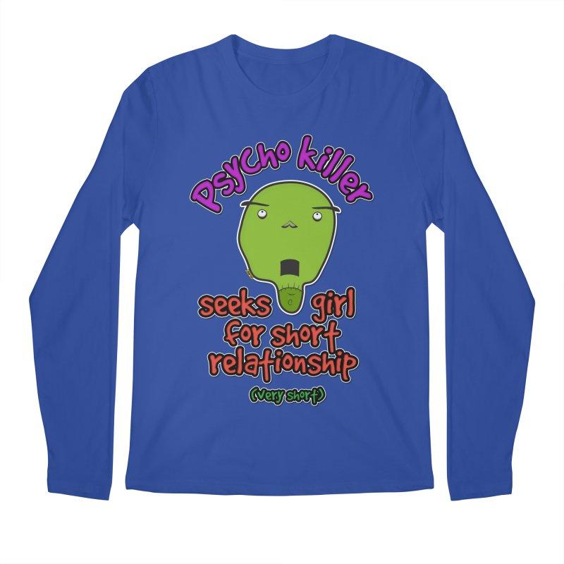 Psycho killer looking for love Men's Regular Longsleeve T-Shirt by mrdelman's Artist Shop