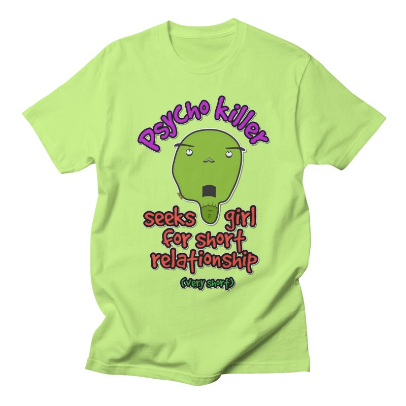 Psycho killer looking for love Women's T-Shirt by mrdelman's Artist Shop