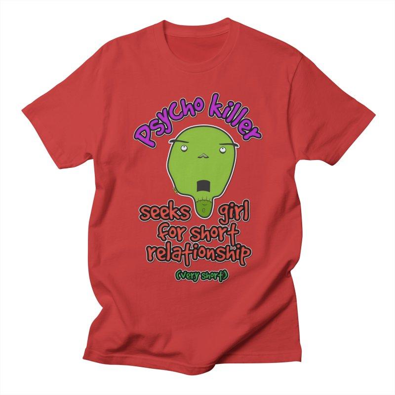 Psycho killer looking for love Men's T-Shirt by mrdelman's Artist Shop