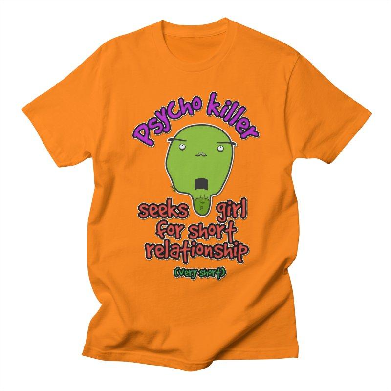 Psycho killer looking for love Women's Regular Unisex T-Shirt by mrdelman's Artist Shop
