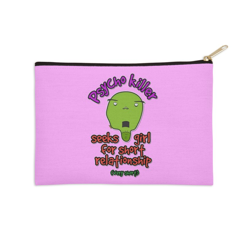 Psycho killer looking for love Accessories Zip Pouch by mrdelman's Artist Shop