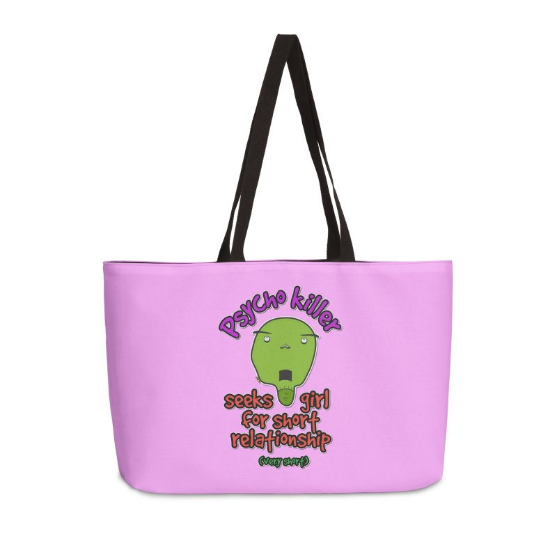 Psycho killer looking for love Accessories Weekender Bag Bag by mrdelman's Artist Shop