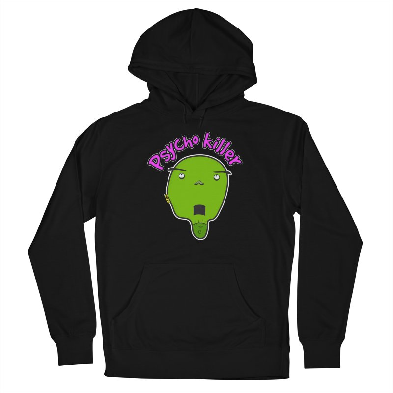 Psycho killer (alone) Women's French Terry Pullover Hoody by mrdelman's Artist Shop